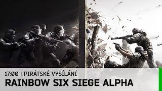 Hrej.cz Pirátské vysílání: Rainbow Six Siege - Alpha [CZ]