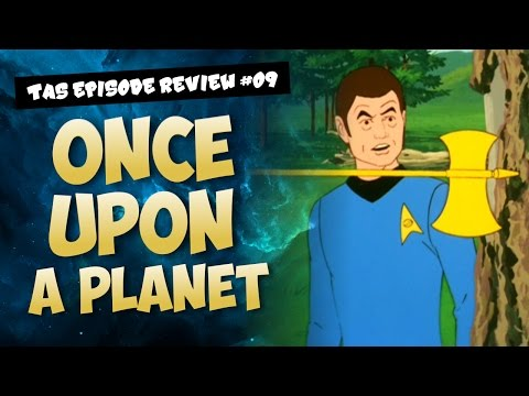 Star Trek TAS Episode Review - Once Upon A Planet