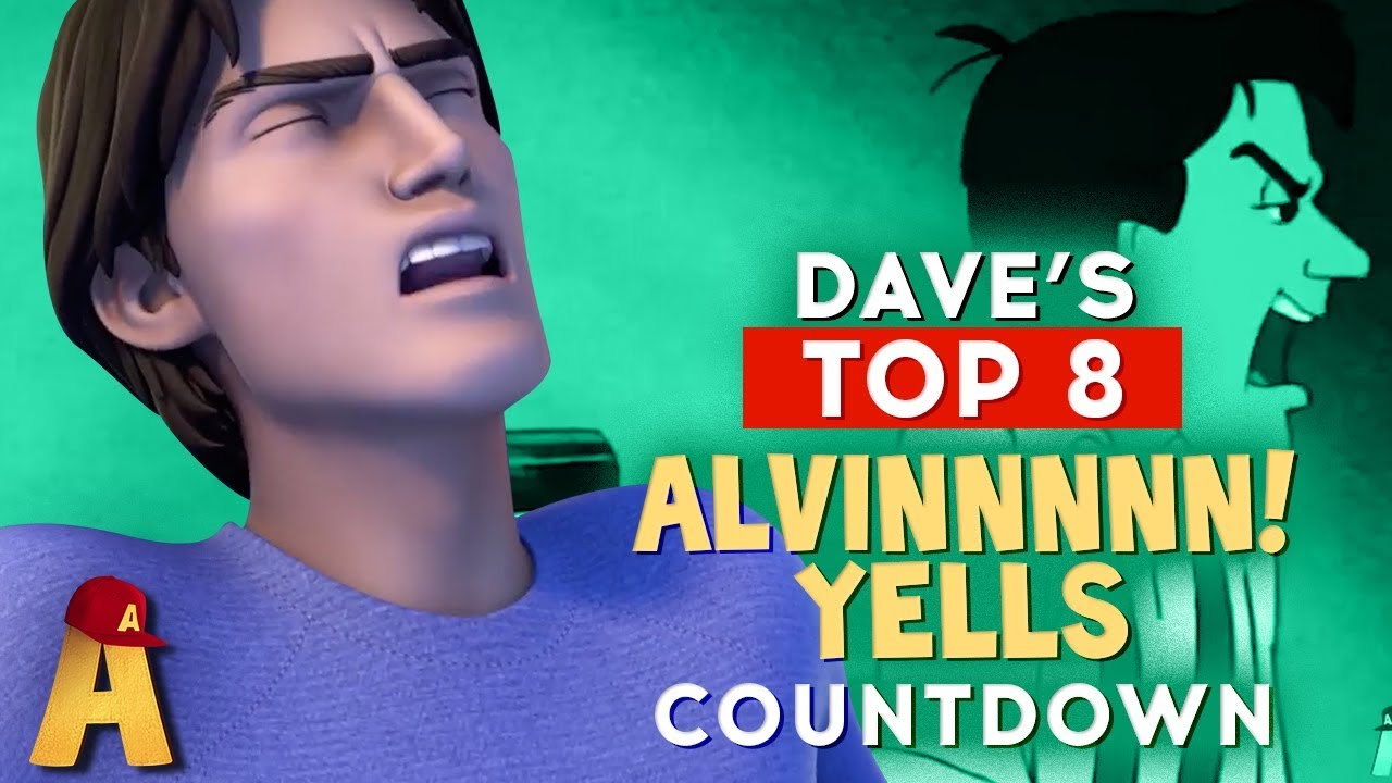 Top 8 Alvin Yells Alvin And The Chipmunks Youtube