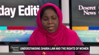 Sharia law and women: Deseret News Sunday Edition 12/8/13