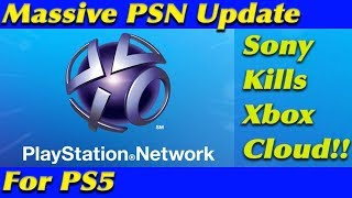 Sony Planning Massive Upgrade to PSN for PS5 - WOW!! Microsoft Cloud Left in the Dust!!