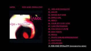 IAMX Kiss And Swallow Moonbootica Remix