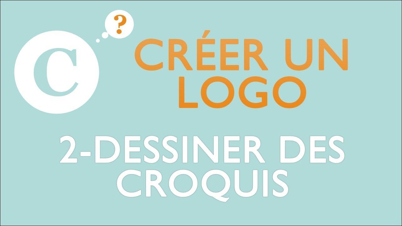crer un logo 2 dessiner des croquis