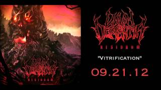 "Dawn Of Dementia - ""Vitrification"""