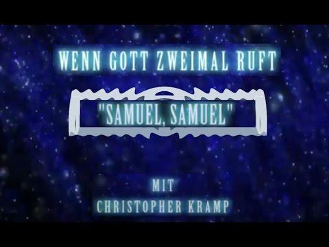 Wenn Gott zweimal ruft: Samuel, Samuel (Christopher Kramp)