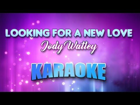 Jody Watley - Looking For A New Love (Karaoke version with Lyrics)