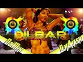 Dilbar Dilbar Dj Song | Satyameva Jayate | New Version Dj Mix | Latest Bollywood  Mix By Dj Akash