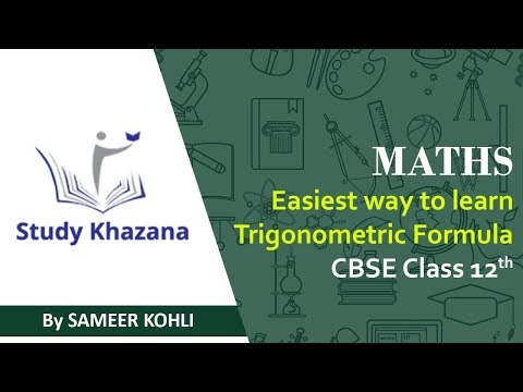 Math : Easiest way to learn Trigonometric Formulae Class XI & XII By Sameer Kohli