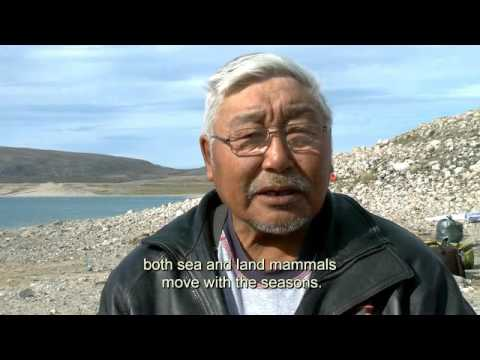 Inuit Knowledge - CLIMATE CHANGE THE MOVIE