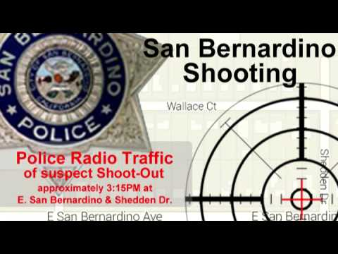 San Bernardino, CA. Police Radio Traffic of suspect shooting 12/01/15