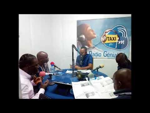 Emission Taxi Presse du  28 Novembre 2017 RADIO TAXI FM TOGO