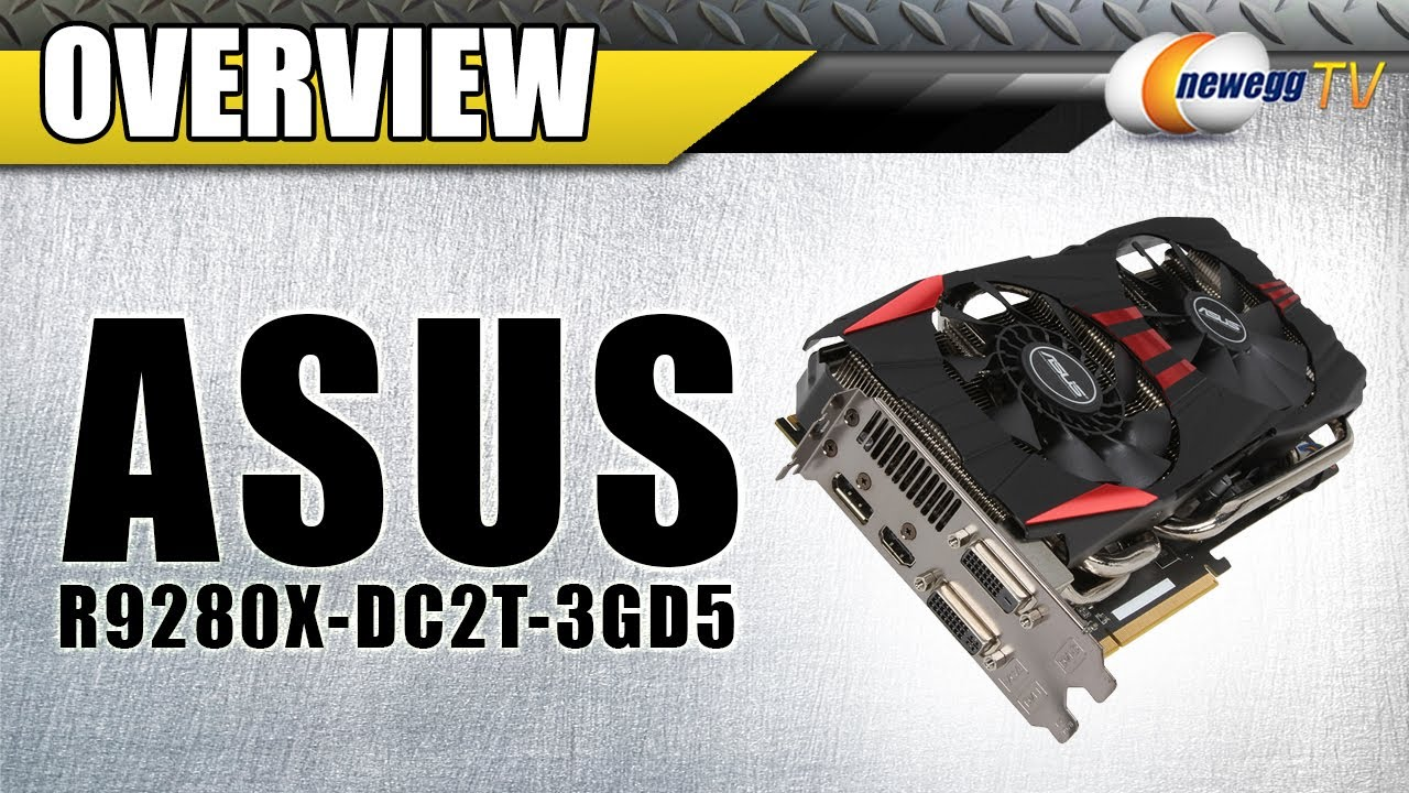 ASUS Radeon R9 280X 3 0 HDCP Ready CrossFireX Support Video Card Overview -  Newegg TV