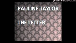 Pauline Taylor - The Letter