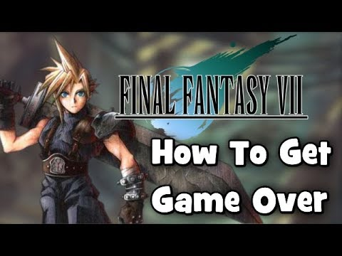 How To Get Game Over in Final Fantasy VII