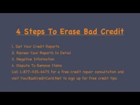 Erase Bad Credit - 4 Steps