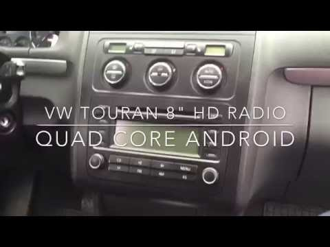 Vokswagen Touran Multimedia  radio removal - 2 DIN Quad core Android radio + DVB T tuner HD
