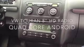 Vokswagen Touran Multimedia radio removal - 2 DIN Quad core Android radio + DVB T tuner HD