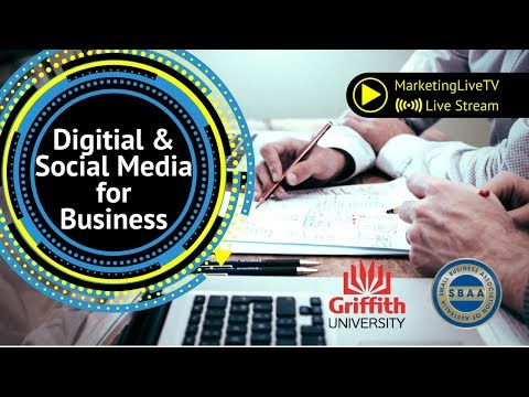 Digital and Social Media for Business @ Griffith University