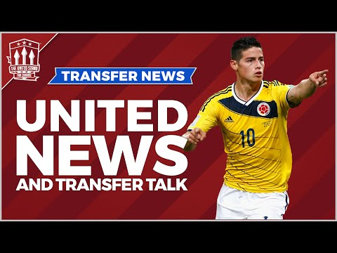 James Rodriguez | Manchester United Transfer News