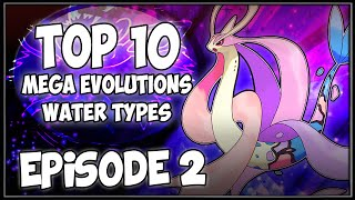 Top 10 FUTURE Mega Evolutions [WATER TYPES]