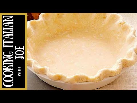Worlds Best Pie Crust Recipe Cooking Italian with Joe