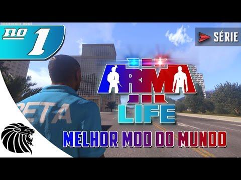 ARMA 3: Life Mod - O MELHOR MOD DO MUNDO - SÉRIE #1