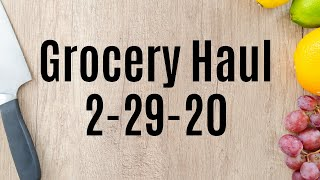 Walmart Grocery Haul 2-29-20 I Walmart Pick Up Groceries I Grocery Haul