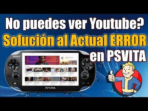 Solucion al Error de Youtube en PSvita - Diciembre 2018