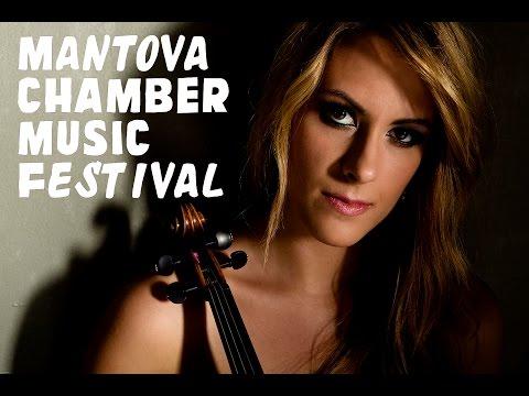Francesca Dego - MANTOVA CHAMBER MUSIC FESTIVAL 2015