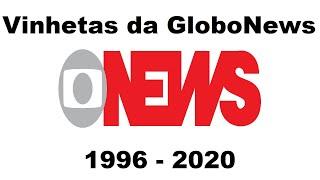 Vinhetas Da Globonews 1996 - 2020