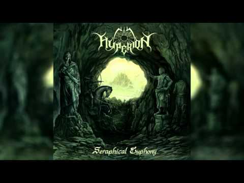 Hyperion - Seraphical Euphony (Full Album)