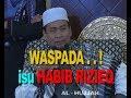 WASPADA isu Habib Rizieq  ||  Ustadz Zulkifli M. Ali, Lc., MA