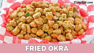 How to Make Fried Okra