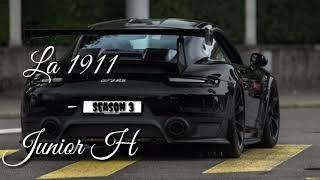 La 1911 - Junior H (Letra/Lyric)