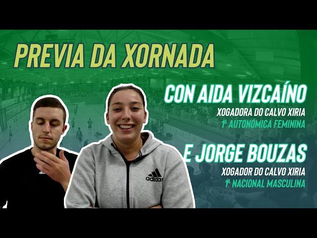 Previa da Xornada con Aida Vizcaíno e Jorge Bouzas