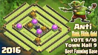 Coc Th9 Farming Base 2016. Town Hall 9 Anti Dark, Elixir, Gold Clash of Clans