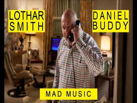 Lothar Smith & Daniel Buddy - Mad Music