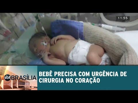 Bebê precisa com urgência de cirurgia do coração | SBT Brasília 12/09/2018
