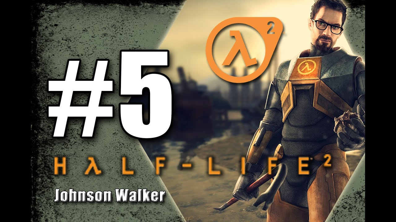 Half Life 2 part 5 - YouTube