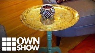 Make Your Plain Side Tables The Stars of Any Room | #OWNSHOW | Oprah Winfrey Network