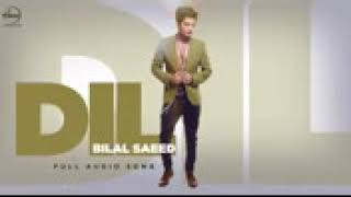 Dil  Full Audio Song    Bilal Saeed   Punjabi Song Collection   Speed Records144p   Copy
