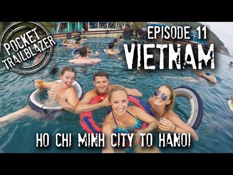 Backpacking Vietnam Ep.11 - ALL ABOARD THE PARTY BOAT? Ho Chi Minh City to Hanoi