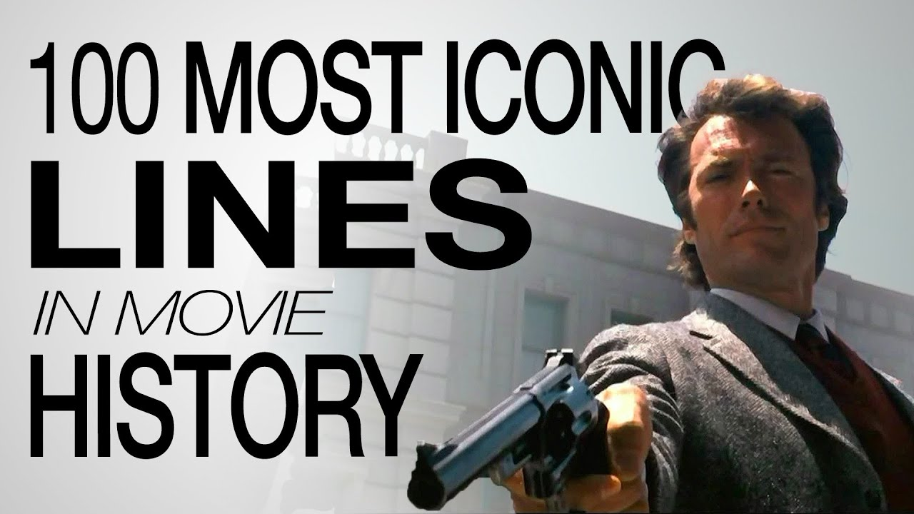 Most Famous Quotes In History The 100 Most Iconic Movie Lines Of All Time  Youtube