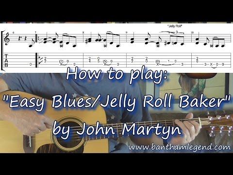 Easy Blues (Jelly Roll Baker)   John Martyn   Guitar tab tutorial