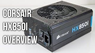 Corsair HX850i 850w Power Supply Overview