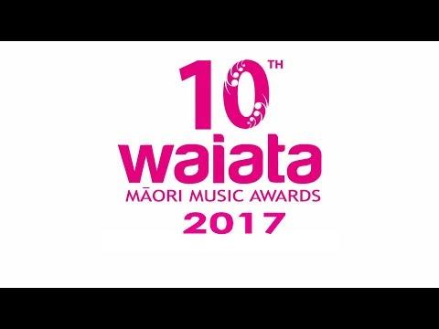 10th Annual Waiata Maori Music Awards 2017