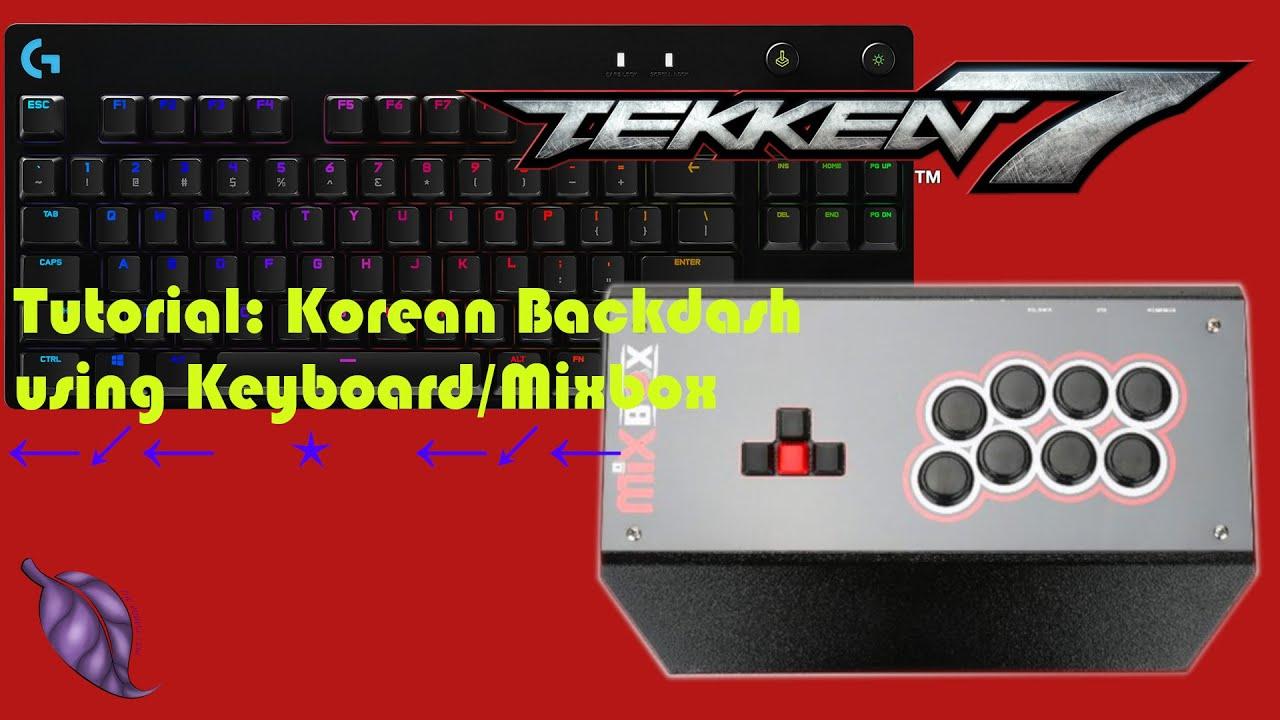 Download TUTORIAL: How to do Korean Backdash using Keyboard/Mixbox Controller in Tekken 7