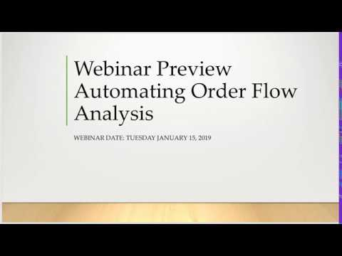 Webinar Preview Automating Order Flow Analysis With Markers