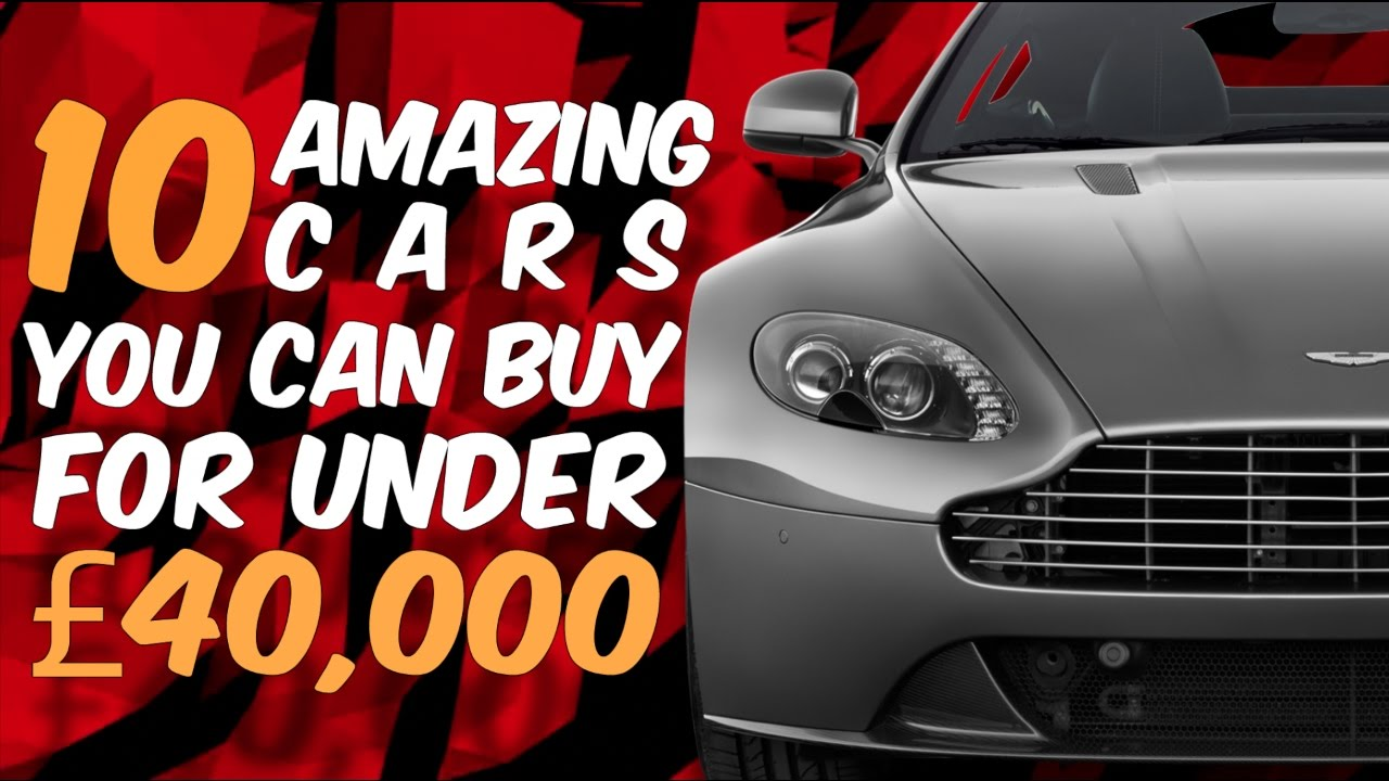 10 Amazing Cars You Can Buy For Under 40 000 Youtube