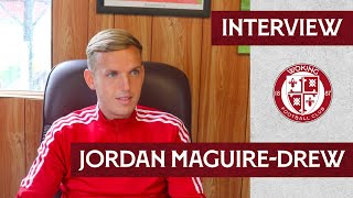 Jordan Maguire-Drew | Interview